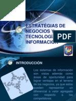 ESTRATÉGIAS DE NEGOCIOS Y  TECNOLOGÍAS DE INFORMACIÓN