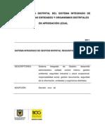 Norma Tecnica Distrital Del Sistema Integrado De Gestion Para Las Entidades Y Organismos Distritales NTD SIG 001 2011