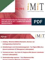 Present a Tie Informatiebijeenkomst iMiT 21-09-2011, STEP