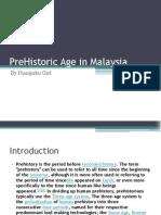 Prehistoric Age in Malaysia