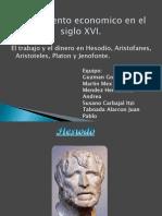 El Trabajo y El Dinero en Hesodio, Aristofanes Aristoteles Platon y Jenofonte