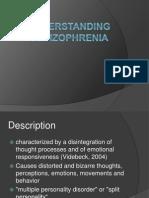 Understanding Schizophrenia