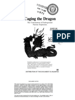 Caging the Dragon -- The Containment of Underground Nuclear Explosions