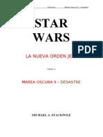 Star Wars - La Nueva Orden Jedi 03 - Marea Oscura II - Desastre
