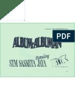 Album Albuman ex 3M1 STM SASMITA JAYA angk.2004