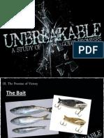 Unbreakable Week 3