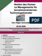 """""""Möglichkeiten des Human Ressource Managements für einen unternehmensinternen Technologietransfer"""""""