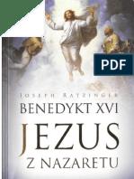Benedykt XVI - Jezus z Nazaretu