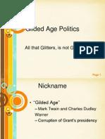 Gilded Politics