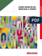 Economia - Bovespa - Mercado a Termo