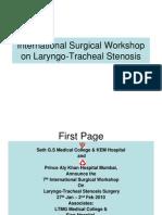 International Surgical Workshop on Laryngo-Tracheal Stenosis