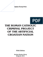 The Roman Catholic Criminal Project of the Artificial Croatian Nation