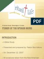 20071212 Power of the Spoken Word