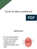 Cancer de Labio y Cavidad Oral