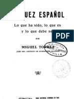 Juez Español. Lo Que Es Fue y Debe Ser