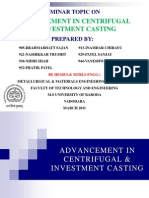 Advancement in Centrifugal & Investment Casting