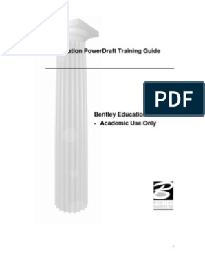 Micro Station Power Draft Training Guide by Bentley Systems