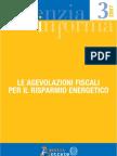 LE AGEVOLAZIONI FISCALI Per Il Risparmio Energetico 2007