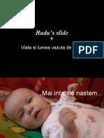 Radu's Slide
