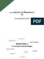 Clase_Introducción 2_Introducción a Bioquímica I