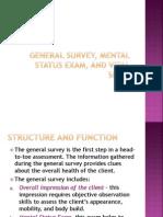 General Survey, Mental Status Exam, And