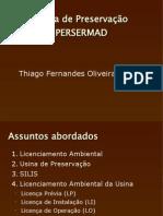 Licenciamento Ambiental PRESERMAD