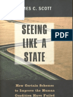 Seeing Like a State - How Certain Schemes to Improve the Human Condition Have Failed (1998) by James C. Scott