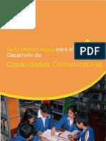 Guía Metodológica para el Desarrollo de CAPACIDADES COMUNICATIVAS