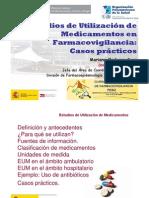 Estudios de Utilizacion de medicamentos.