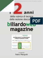 Le Traiettorie Del Biliardo di Fabio Margutti