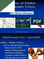 Causes of Global Economic Crisis by Rajat Jhingan