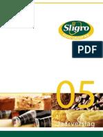 Sligrofoodgroup Jaarverslag 2005 Nl
