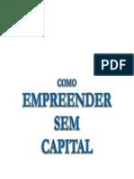 Como Em Preen Der Sem Capital - Flavio de Almeida