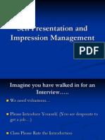 Self Presentation and Impression Management