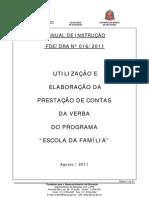 Instrução 016-2011 - Escola da Família