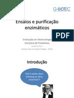 PURIFICAÇÃO DE ENZIMAS