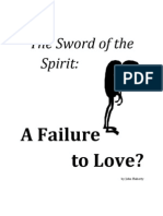 Sword of the Spirit - A Failure to Love