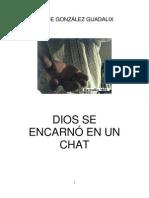 Jorge González - Dios se encarnó en un Chat