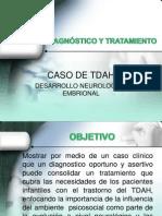 Diagnostico y Tratamiento Caso TDAH 2