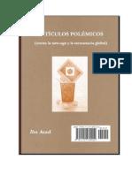 Ibn Asad - Artículos Polémicos (contra la new-age y la tecnocracia global)