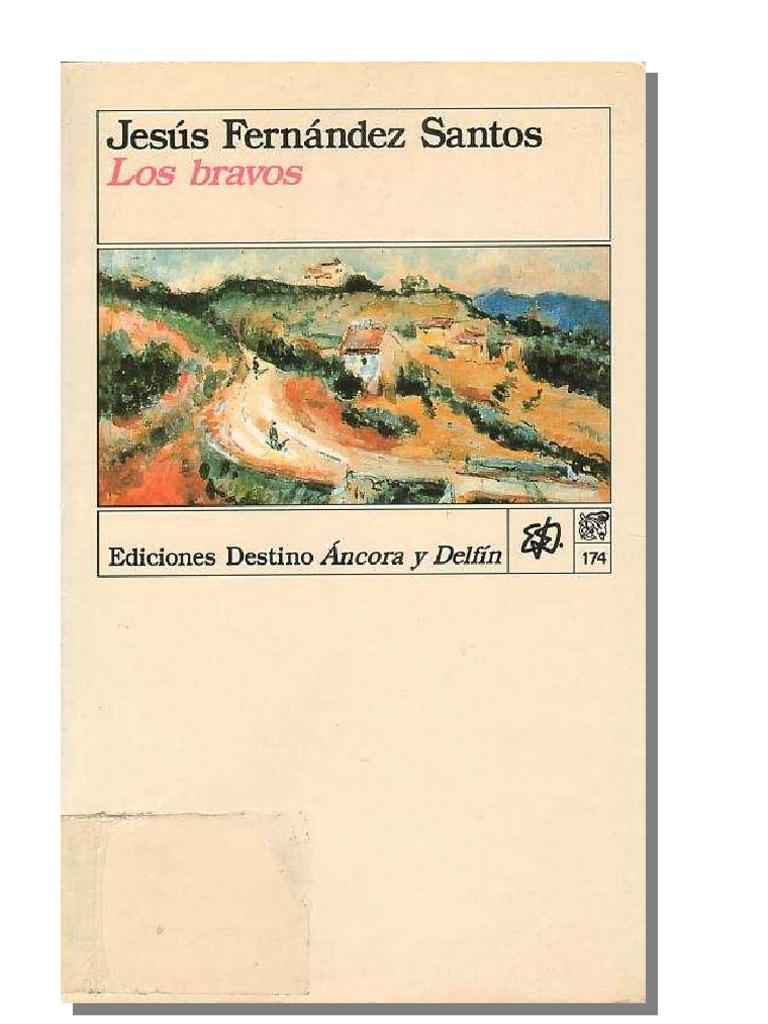 Los bravos - Jesús Fernández Santos
