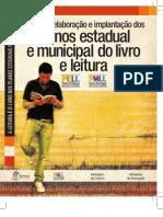 Guia para elaboração e implantação dos Planos estadual e municipal do livro e leitura