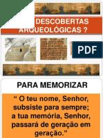 E AS DESCOBERTAS ARQUEOLÓGICAS