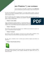 Diferencias Entre Windows 7 y Sus Versiones