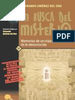 En Busca Del Misterio, Memorias de Un Viaje Por La Senda de Lo Desconocido - Fernando Jimenez Del Oso