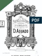 Dionisio Aguado. 25 Pièces pour Guitare Extraites de la Méthode de D. Aguado
