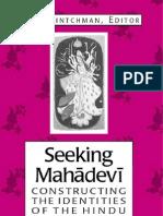 Seeking Mahadevi Constructing the Ind Entities of the Hindu Great Goddess
