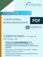 Vardvenska project presentation in Swedish