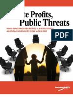 Private Profits Public Threats