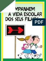 Cartilha+Acompanhem+a+Vida+Escolar+Dos+Seus+Filhos+2011